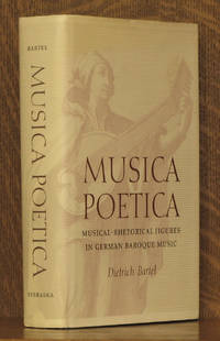 MUSICA POETICA, MUSICAL-RHETORICAL FIGURES IN GERMAN BAROQUE MUSIC