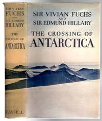 image of The Crossing of Antarctica : The Commonwealth Trans-Antarctic Expedition 1955-58