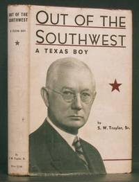image of Out of the Southwest: A Texas Boy
