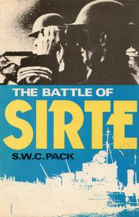 Sea Battles in Close Up No.14: The Battle of Sirte by Pack, S.W.C - 1975