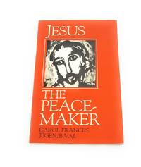 Jesus: The Peace-Maker