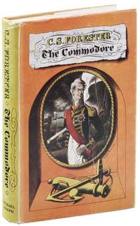 The Commodore [alt. title Commodore Hornblower] by  C.S FORESTER - First Edition - [1945] - from Lorne Bair Rare Books and Biblio.com