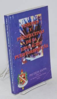 Visiones y perspectivas de la educación puertorriqueña