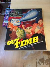 image of Out of Time: Designs for the Twentieth-Century Future