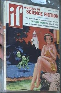 If --Worlds of Science Fiction;  Volume 7, Number 3, April 1957