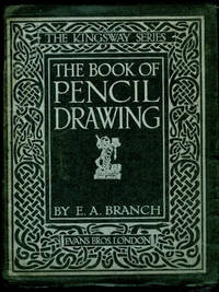 image of The Book of Pencil Drawing   The Kingsway Series