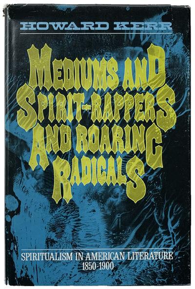 Urbana:: University of Illinois Press, 1973., 1973. Second printing. 8vo. x, 261, pp. Index. Cloth, ...
