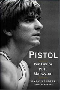 image of Pistol : The Life of Pete Maravich