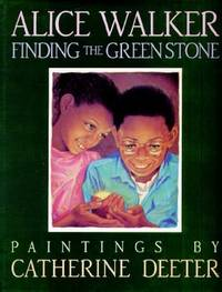 Finding the Green Stone by  Alice Walker - Hardcover - from World of Books Ltd and Biblio.com