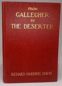 image of From Gallegher to The Deserter: The Best Stories of Richard Harding Davis