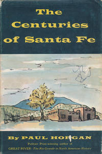 image of The Centuries of Santa Fe
