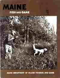 MAINE FISH AND GAME, Fall 1968, Vol. X,  No.4