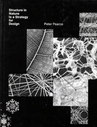 Structure In Nature Is A Strategy For Design