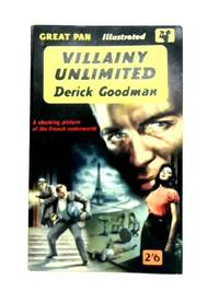 Villainy Unlimited by Derick Goodman - Paperback - 1960 - from The World of Rare Books and Biblio.com