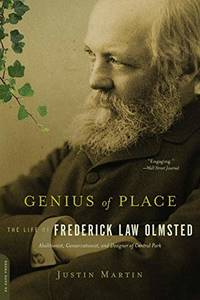 Genius of Place: The Life of Frederick Law Olmsted Merloyd Lawrence Book