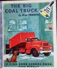 The Big Coal Truck (A Ding Dong School Book)