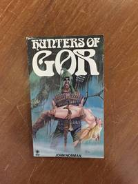 HUNTERS OF GOR (NO. 8 CHRONICLES OF COUNTER-EARTH)