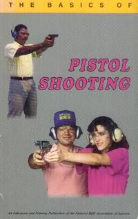 image of The Basics of Pistol Shooting