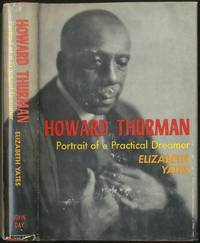 Howard Thurman: Portrait of a Practical Dreamer