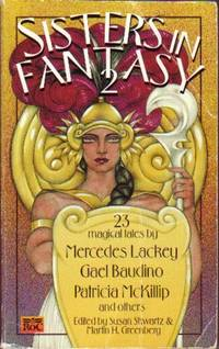 Sisters in Fantasy 2.--Wonder Land, This Fair Gift, Dumping Ra, The Witches of Junket, The Way...