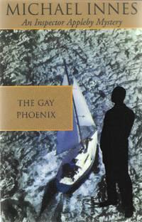 The Gay Phoenix (Inspector Appleby Mystery)