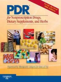 PDR for Nonprescription Drugs, Dietary Supplements, and Herbs