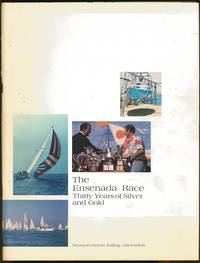 The Ensenada Race: Thirty Years of Silver and Gold
