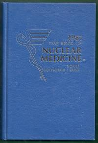 The Year Book of Nuclear Medicine 1981