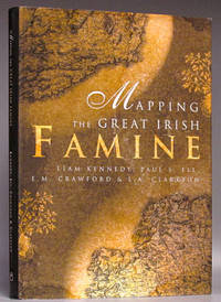 Mapping the Great Irish Famine: A Survey of the Famine Decades
