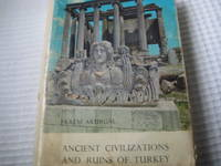 Ancient Civilisations and Ruins of Turkey