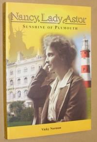Nancy, Lady Astor: Sunshine of Plymouth