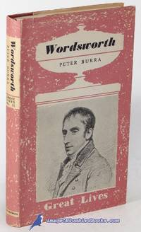 Wordsworth (Great Lives series) by  Peter BURRA  - Hardcover  - 1950  - from Bluebird Books (SKU: 85291)