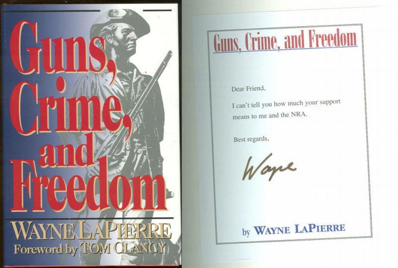 GUNS, CRIMES, AND FREEDOM, Lapierre, Wayne