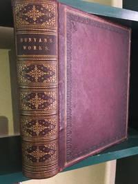 The Pilgrim's Progress and Other Works of John Bunyan