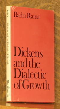 DICKENS AND THE DIALECTIC OF GROWTH