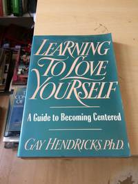 image of Learning to Love Yourself: A Guide to Becoming Centered
