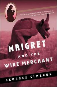 Maigret and the Wine Merchant Maigret Mystery Series