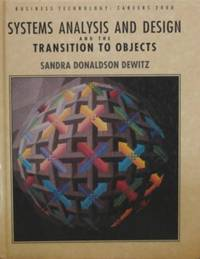Systems Analysis and Design and the Transition to Objects