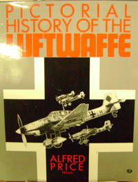 Pictorial History of the Luftwaffe