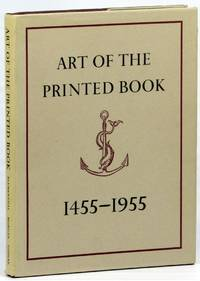 image of Art of the Printed Book, 1455-1955: Masterpieces of Typography Through Five Centuries from the Collections of the Pierpont Morgan Library, New York
