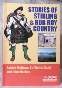 Stories of Stirling and Rob Roy Country