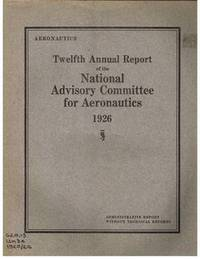 Twelfth Annual Report of the National Advisory Committee for Aeronautics  1926