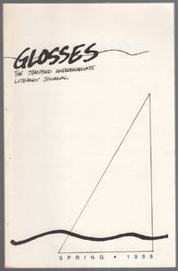 Glosses: The Stanford Undergraduate Literary Journal (Spring 1988)