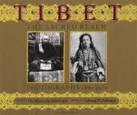 image of Tibet : The Sacred Realm, Photographs 1880-1950