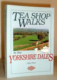 Tea Shop Walks in the Yorkshire Dales