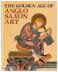 GOLDEN AGE OF ANGLO-SAXON ART.|THE