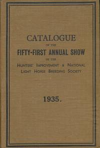 Fifty-First London Show of the Hunter' Improvemebt and National Light Horse Breeding Society. 1935