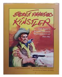 Everett Raymond Kinstler: The Artist's Journey Through Popular Culture - 1942-1962. (Signed...