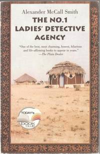 The No.1 Ladies' Detective Agency by  Alexander McCall Smith - Paperback - First Edition - 2002 - from Mystery Cove Book Shop (SKU: 141524)