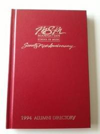 MSM  Manhattan School of Music   Seventy Fifth Anniversary 1994 Alumni Directory